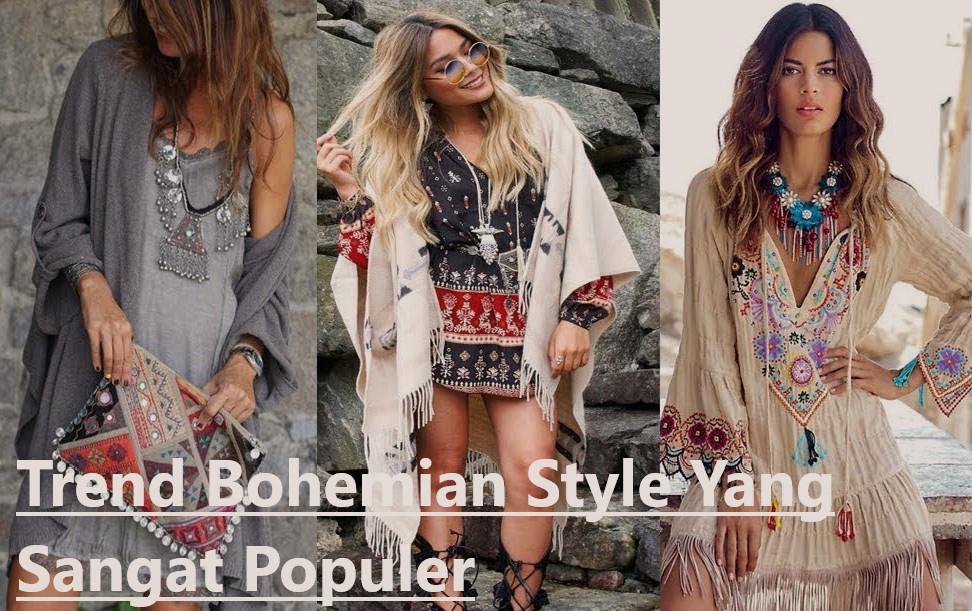 Trend Bohemian Style Yang Sangat Populer