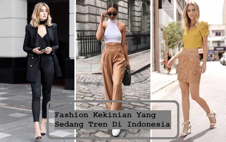 Fashion Kekinian Yang Sedang Tren Di Indonesia