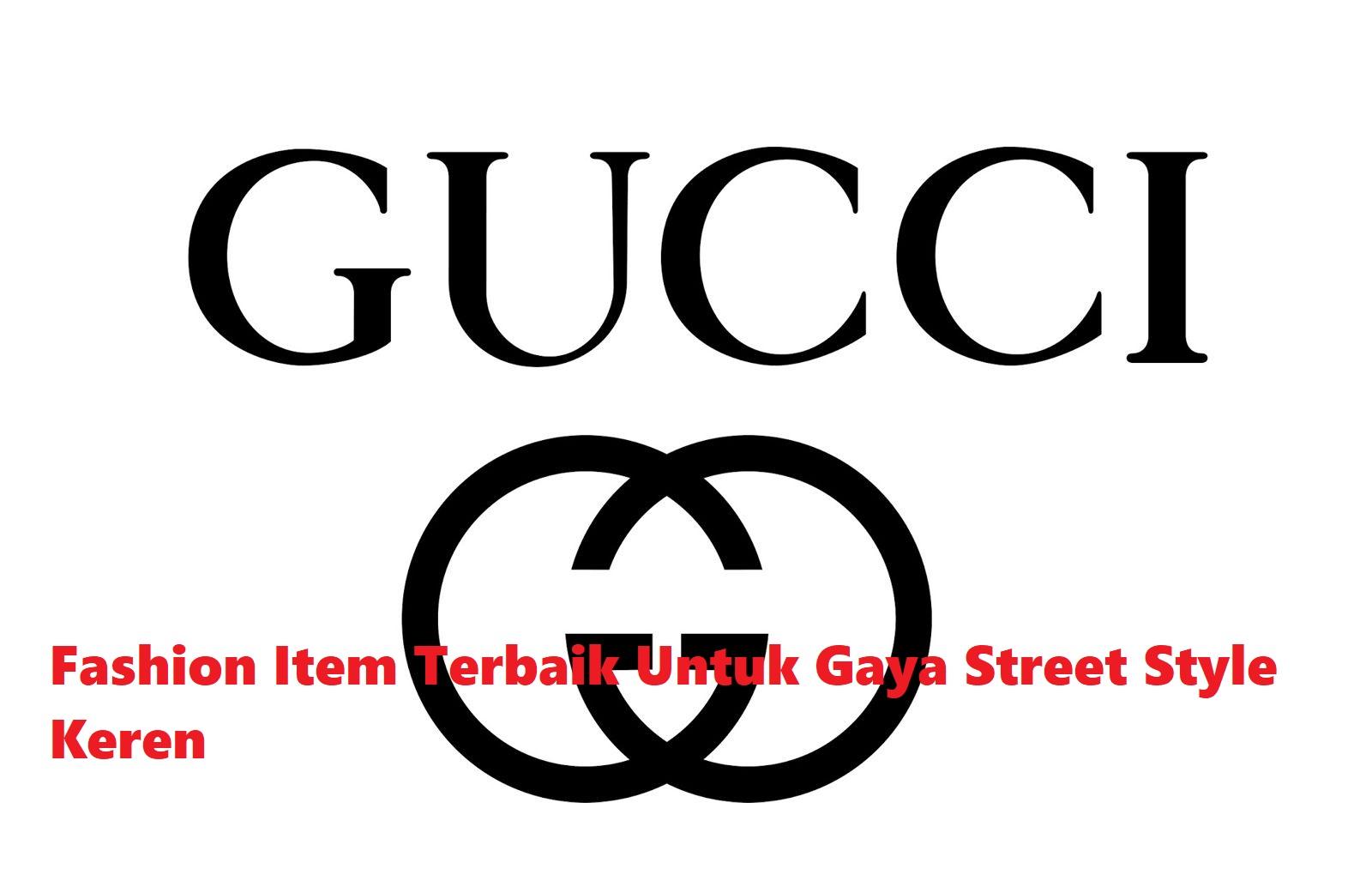 Fashion Item Terbaik Untuk Gaya Street Style Keren